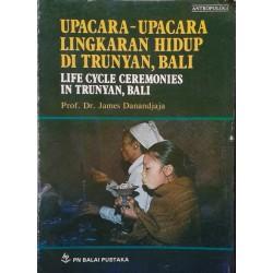 Upacara-Upacara Lingkaran Hidup di Trunyan, Bali