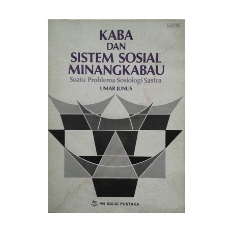 Kaba dan Sistem Sosial Minangkabau
