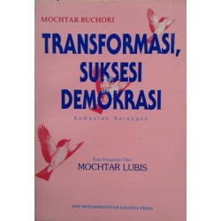 Transformasi, Suksesi Demokrasi