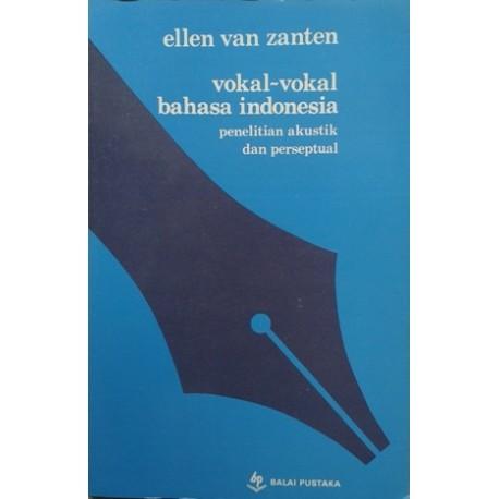 Vokal-Vokal Bahasa Indonesia
