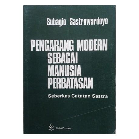 Pengarang Modern sebagai Manusia Perbatasan