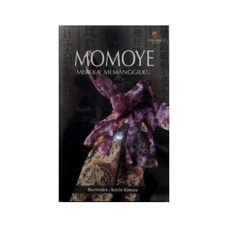 Momoye, Mereka Memanggilku