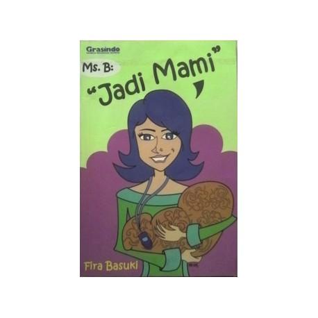 Ms B Jadi Mami