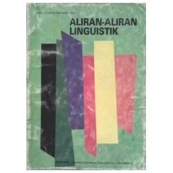 Aliran-Aliran Linguistik