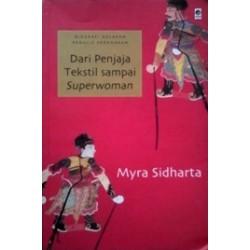 Dari Penjaja Tekstil sampai Superwoman