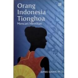 Orang Indonesia Tionghoa Mencari Identitas