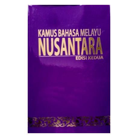 Kamus Bahasa Melayu Nusantara Edisi Kedua